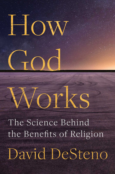 How God Works: The Science Behind the Benefits of Religion - Cover