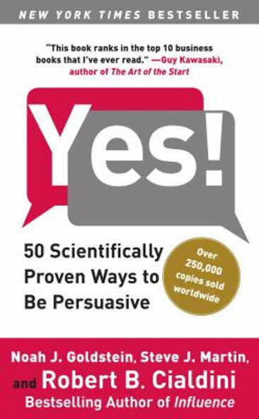 Yes!: 50 Scientifically Proven Ways to Be Persuasive Cover
