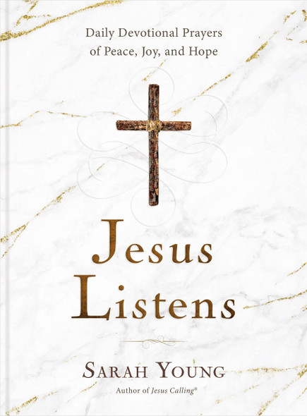 Jesus Listens: Daily Devotional Prayers of Peace, Joy, and Hope - Cover