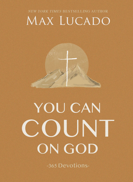 You Can Count on God: 365 Devotions - Cover