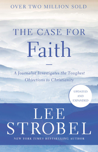 A Case for Faith: A Journalist Investigates the Toughest Objections to Christianity - Cover