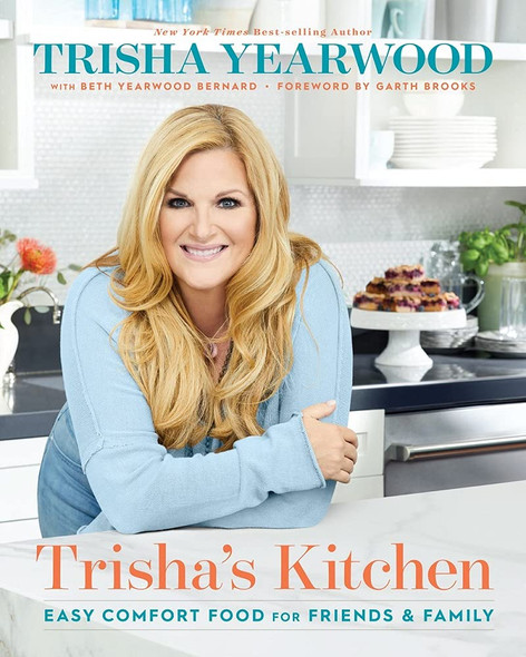Trisha's Kitchen: Easy Comfort Food for Friends and Family - Cover