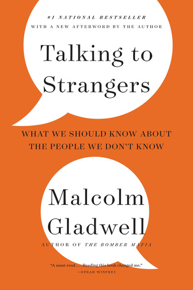 Talking to Strangers: What We Should Know about the People We Don't Know - Cover