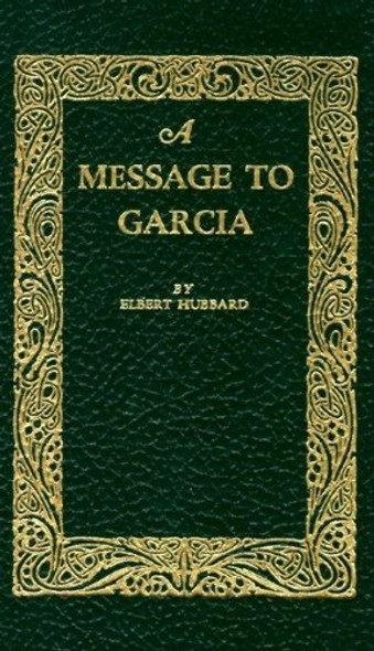 A Message to Garcia - Cover