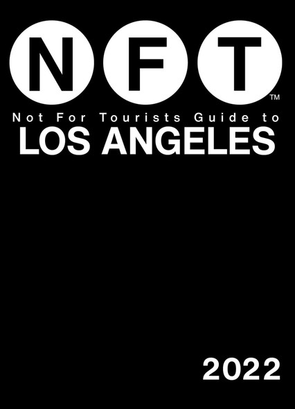 Not for Tourists Guide to Los Angeles 2022 - Cover