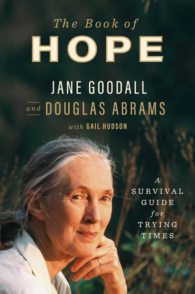 The Book of Hope: A Survival Guide for Trying Times - Cover