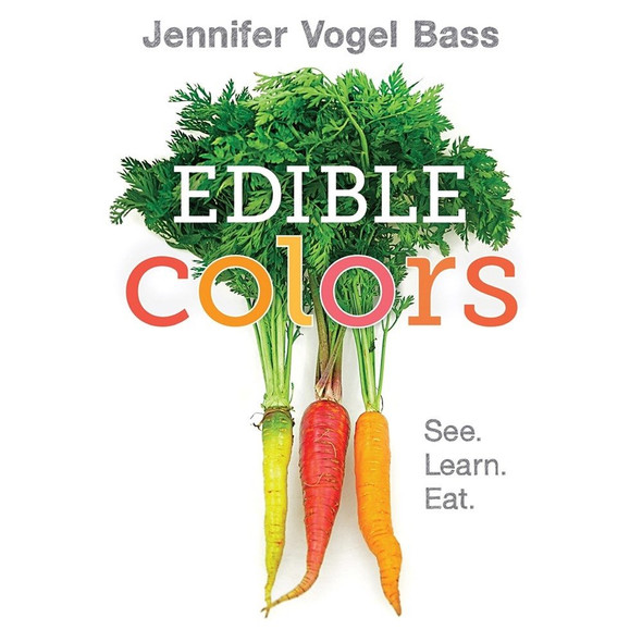 Edible Colors: See, Learn, Eat - Cover
