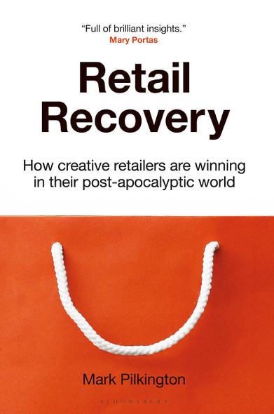 Retail Recovery: How Creative Retailers Are Winning in Their Post-Apocalyptic World - Cover