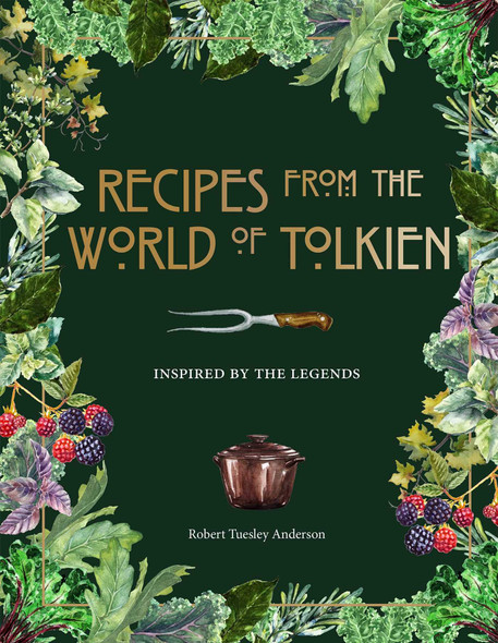 Recipes from the World of Tolkien - Cover