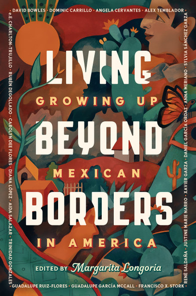 Living Beyond Borders: Growing Up Mexican in America - Cover