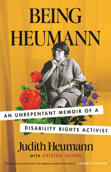Being Heumann: An Unrepentant Memoir of a Disability Rights Activist - Cover