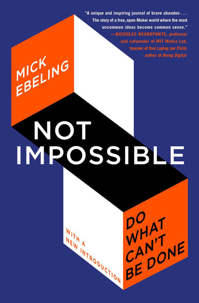 Not Impossible: Do What Can't Be Done - Cover