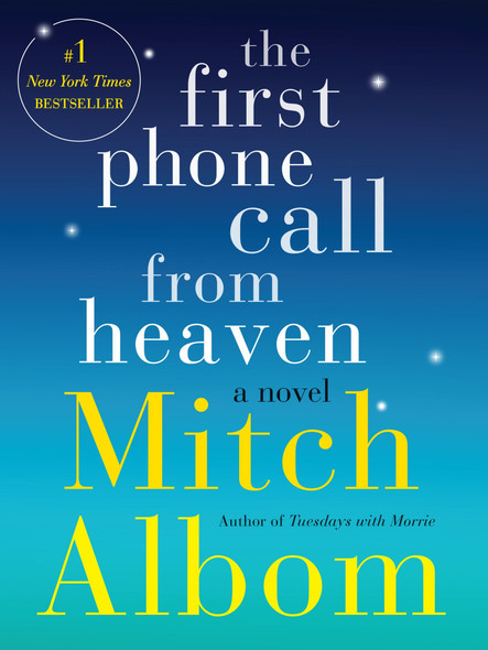 The First Phone Call from Heaven: A Novel Cover