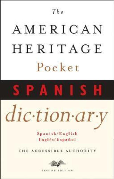 The American Heritage Pocket Spanish Dictionary : Spanish/English - English/Spanish Cover