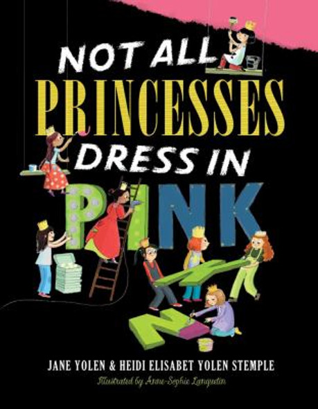 Not All Princesses Dress in Pink Cover