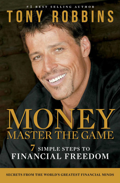 MONEY Master the Game: 7 Simple Steps to Financial Freedom Cover