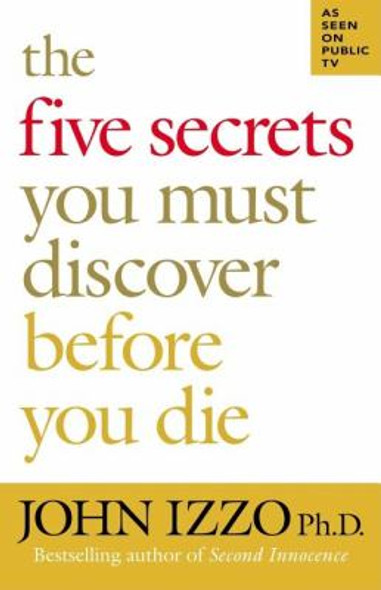 The Five Secrets You Must Discover Before You Die Cover