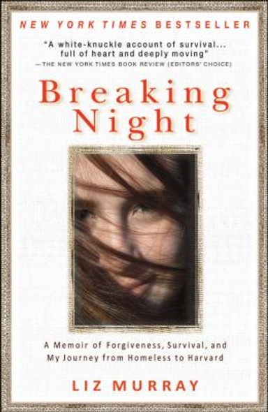 Breaking Night: A Memoir of Forgiveness, Survival, and My Journey from Homeless to Harvard Cover