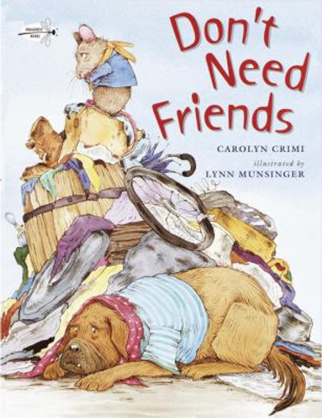 Don't Need Friends (Turtleback School & Library Binding Edition) Cover