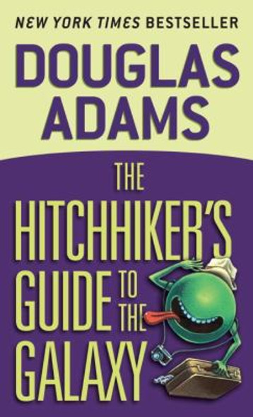 The Hitchhiker's Guide To The Galaxy (Turtleback School & Library Binding Edition) Cover