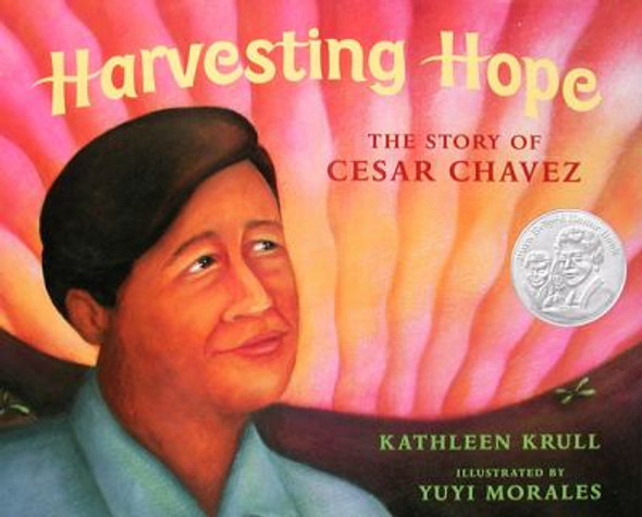 Harvesting Hope : The Story of Cesar Chavez Cover