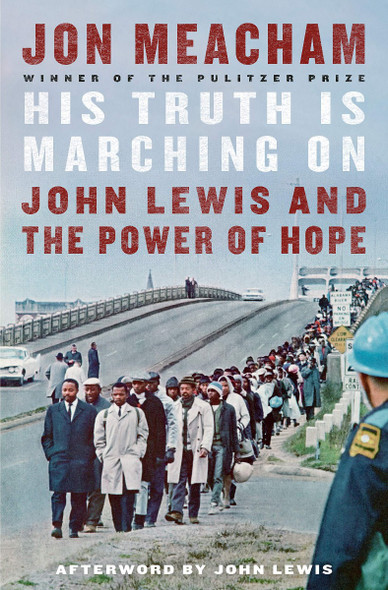 His Truth Is Marching On: John Lewis and the Power of Hope Cover
