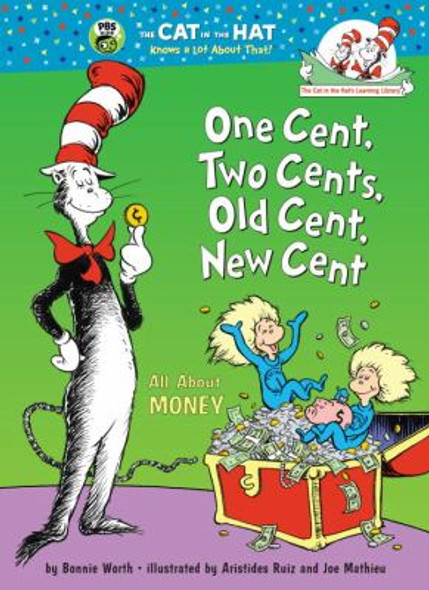 One Cent, Two Cents, Old Cent, New Cent: All about Money Cover