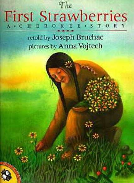 The First Strawberries: A Cherokee Story Cover