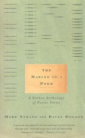 The Making of a Poem: A Norton Anthology of Poetic Forms Cover