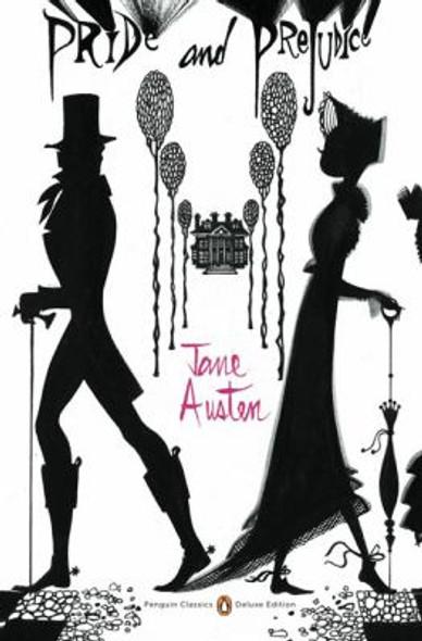 Pride and Prejudice: (Penguin Classics Deluxe Edition) Cover