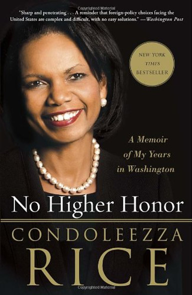 No Higher Honor: A Memoir of My Years in Washington Cover