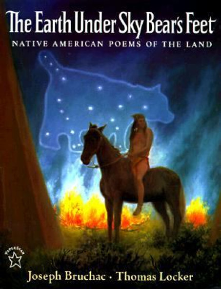 The Earth under Sky Bear's Feet: Native American Poems of the Land Cover