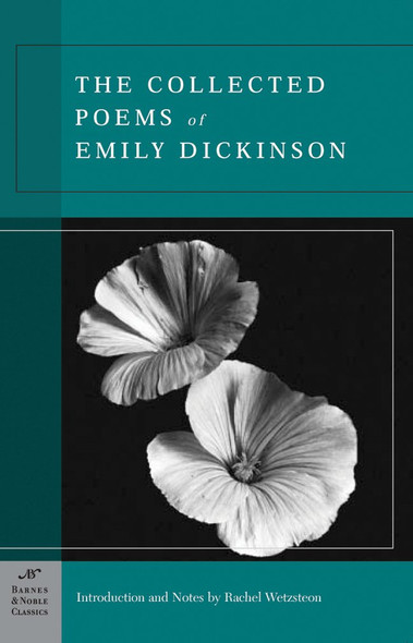 The Collected Poems of Emily Dickinson (Barnes & Noble Classics Series) Cover