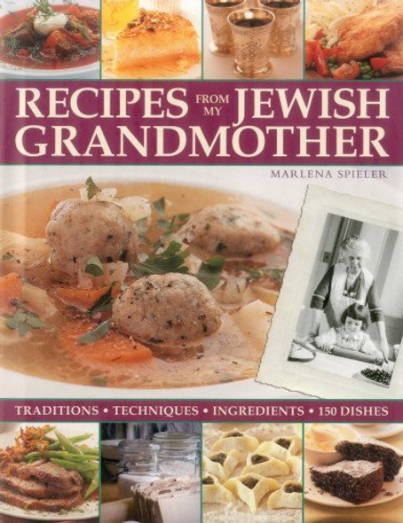 Recipes from My Jewish Grandmother: Tradition, Techniques, Ingredients Cover