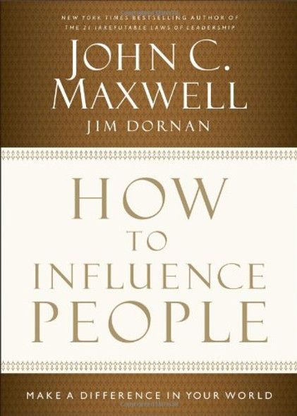 How to Influence People: Make a Difference in Your World Cover