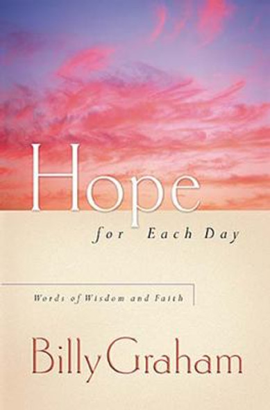 Hope for Each Day: Words of Wisdom and Faith Cover