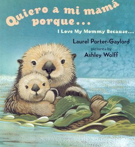 Quiero a mi Mama Porque.../ I Love My Mommy Because... Cover