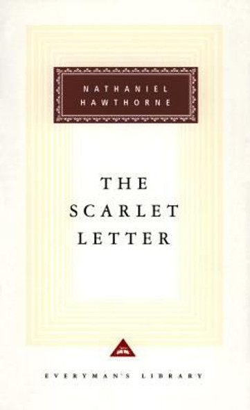 The Scarlet Letter ( Everyman's Library Classics & Contemporary Classics #0000 ) Cover