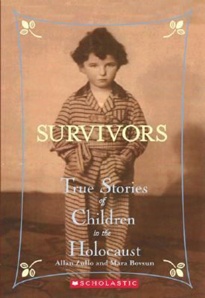 Survivors : True Stories of Children in the Holocaust Cover