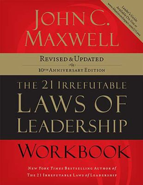 The 21 Irrefutable Laws of Leadership (Workbook): Follow Them and People Will Follow You Cover