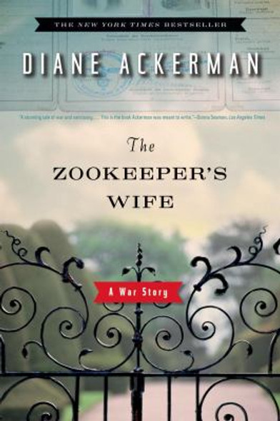 The Zookeeper's Wife: A War Story Cover