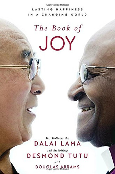 The Book of Joy: Lasting Happiness in a Changing World Cover
