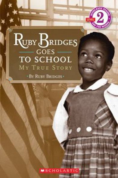 Ruby Bridges Goes to School: My True Story Cover