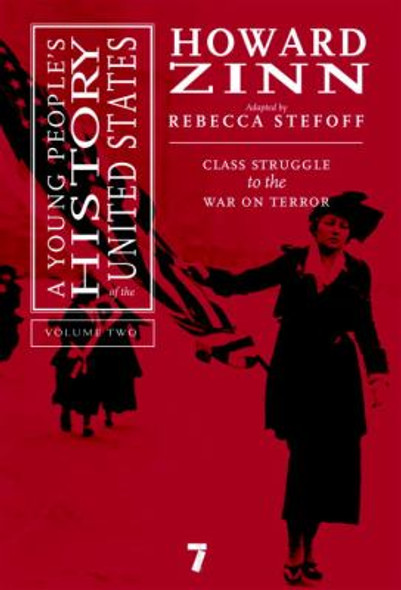 A Young People's History of the United States Vol. 2: Class Struggle to the War on Terror Cover