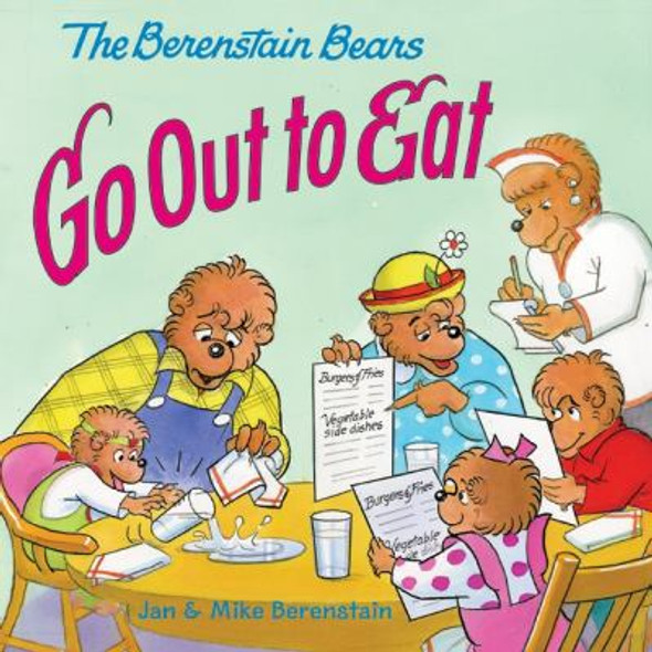 The Berenstain Bears Go Out to Eat Cover