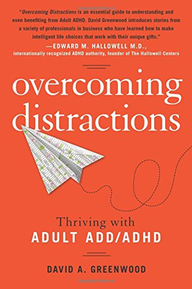 Overcoming Distractions: Thriving with Adult ADD/ADHD Cover