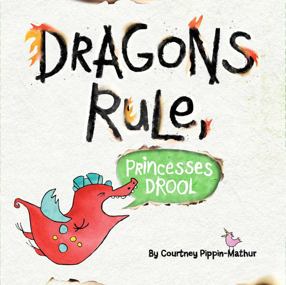 Dragons Rule, Princesses Drool! Cover