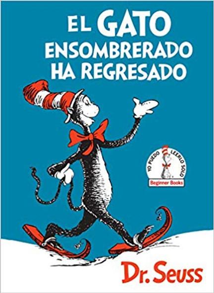 El Gato Ensombrerado Ha Regresado (the Cat in the Hat Comes Back Spanish Edition) Cover