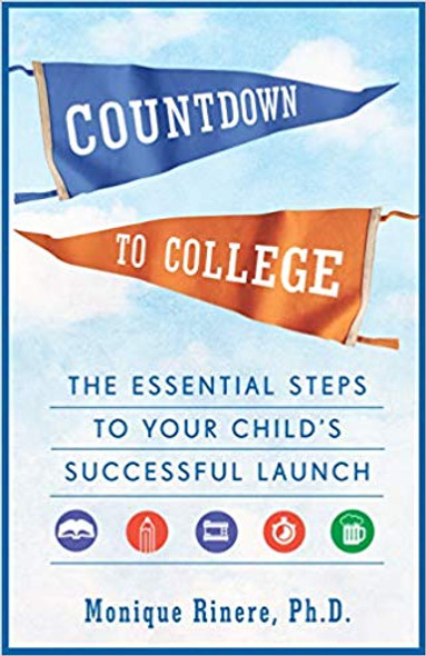 Countdown to College: The Essential Steps to Your Child's Successful Launch Cover