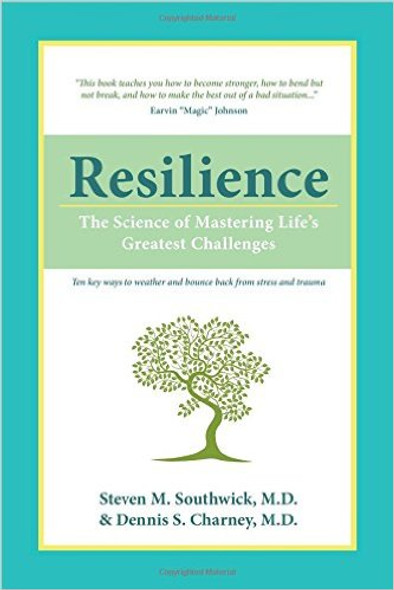 Resilience: The Science of Mastering Life's Greatest Challenges Cover